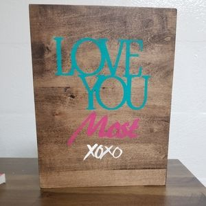 Love You  most  sign